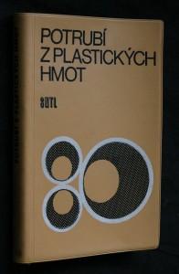 náhled knihy - Potrubí z plastických hmot : Určeno [také] posluchačům stř. a vys. škol