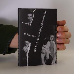 náhled knihy - Bez lítosti (malé dějiny jednoho rozvodu)