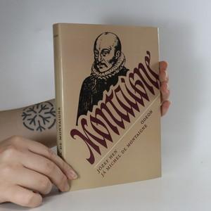 náhled knihy - Já Michel de Montaigne