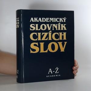 náhled knihy - Akademický slovník cizích slov : A-Ž