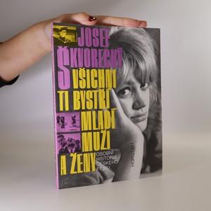 náhled knihy - Všichni ti bystří mladí muži a ženy. Osobní historie českého filmu