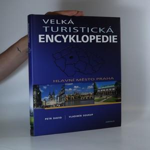 náhled knihy - Velká turistická encyklopedie. Hlavní město Praha