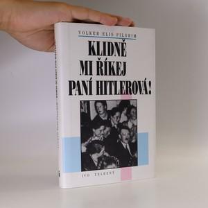 náhled knihy - Klidně mi říkej paní Hitlerová
