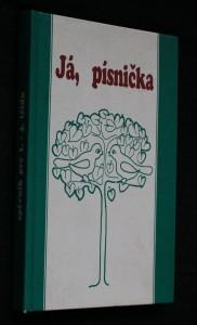 náhled knihy - Já, písnička. 1. díl zpěvník pro žáky základních škol : pro 1.-4. tříd