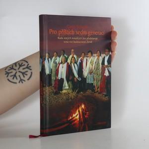 náhled knihy - Pro příštích sedm generací. Rada starých moudrých žen představuje svou vizi budoucnosti Země