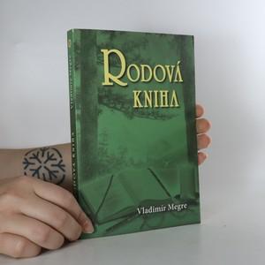 náhled knihy - Zvonící cedry Ruska 6. Rodová kniha