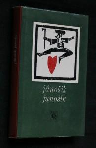 náhled knihy - Jánošík, junošík : lidové pověsti o Juraji Jánošíkovi