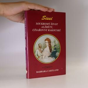 náhled knihy - Soukromý život Alžběty, císařovny rakouské