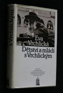 náhled knihy - Dětství a mládí s Vrchlickým