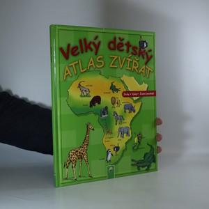 náhled knihy - Velký dětský atlas zvířat