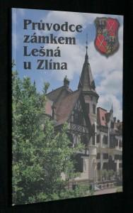 náhled knihy - Průvodce zámkem Lešná u Zlína