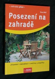 náhled knihy - Posezení na zahradě : zřizování, dotváření, rostliny a doplňky