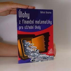 náhled knihy - Úlohy z finanční matematiky pro střední školy