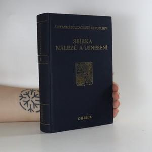 náhled knihy - Ústavní soud České republiky. Sbírka nálezů a usnesení. Svazek 6.