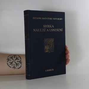 náhled knihy - Ústavní soud České republiky. Sbírka nálezů a usnesení. Svazek 17.