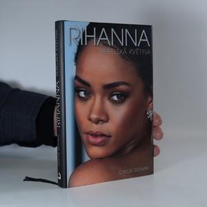 náhled knihy - Rihanna. Rebelská květina