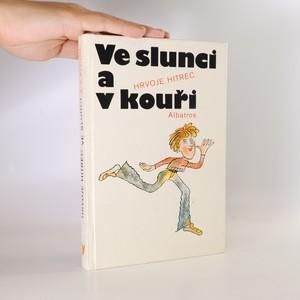 náhled knihy - Ve slunci a v kouři
