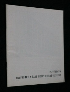 náhled knihy - IV. výstava profesorů a žáků školy umění ve Zlíně
