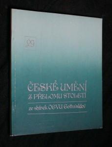 náhled knihy - České umění z přelomu století ze sbírek Oblastní galerie výtvarného umění, Gottwaldov : katalog výstavy, Gottwaldov, 16. prosince 1983 - 5. února 1984