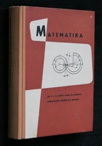 náhled knihy - Matematika pro I. a II. ročník studia na středních průmyslových školách pro pracující