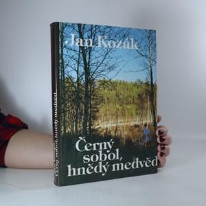 náhled knihy - Černý sobol, hnědý medvěd