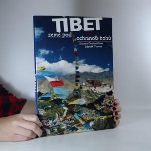 náhled knihy - Tibet. Země pod ochranou bohů