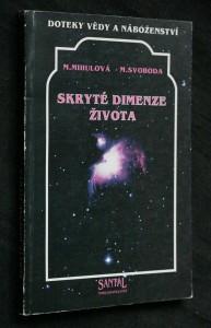náhled knihy - Skryté dimenze života : doteky vědy a náboženství