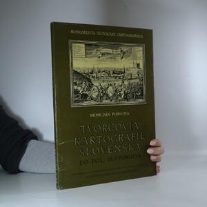 náhled knihy - Tvorcovia kartografie slovenska do pol. 18.storočia