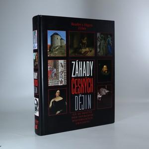 náhled knihy - Záhady českých dějin : co se skrývá pod povrchem historických událostí