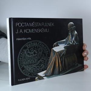 náhled knihy - Pocta města Fulnek J.A. Komenskému (podpis autora)