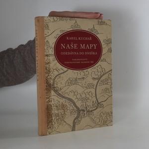 náhled knihy - Naše mapy odedávna do dneška