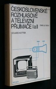 Československé rozhlasové a televizní přijímače I a II (1946 až 1964)