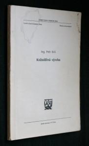 náhled knihy - Kožedělná výroba : Určeno pro posl. fak. technologické