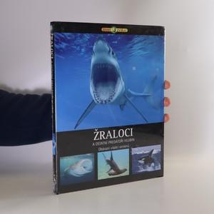 náhled knihy - Žraloci a ostatní predátoři hlubin. Obávaní vládci oceánů (ve fólii)