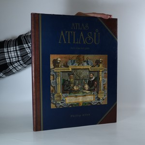 náhled knihy - Atlas atlasů. Svět očima kartografů. Atlasy z Cadbury Collection uložené v Birmingham Central Library.