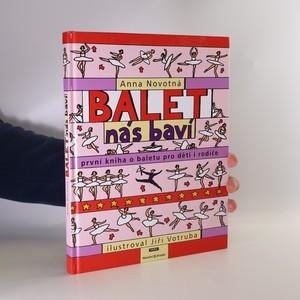 náhled knihy - Balet nás baví (první kniha o baletu pro děti i rodiče)