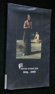 náhled knihy - Městské divadlo Zlín 1996-1999