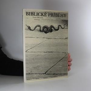 náhled knihy - Biblické příběhy. Starý zákon pro mládež.