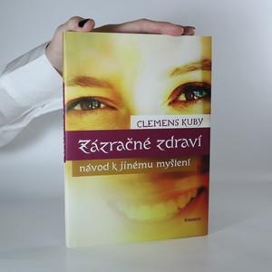 náhled knihy - Zázračné zdraví