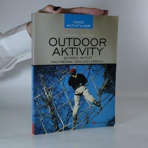 náhled knihy - Outdoor aktivity. 50 aktivit pro trénink, školení i zábavu