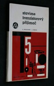 náhled knihy - Stavíme tranzistorový přijímač : pokračujeme s tranzistory