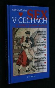 náhled knihy - Sex v Čechách : ...a nuda v posteli je pryč!