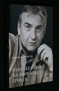 náhled knihy - Miroslav Donutil o sobě : padesát uzlíků na provázku života