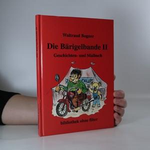 náhled knihy - Die Bärigelbande II