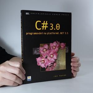 náhled knihy - C# 3.0. Programování na platformě .NET 3.5