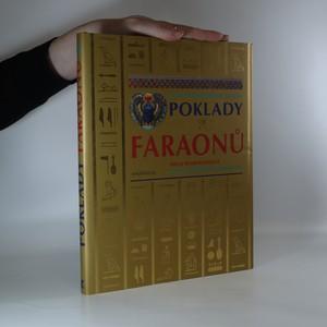 náhled knihy - Poklady faraonů. Sláva starověkého Egypta