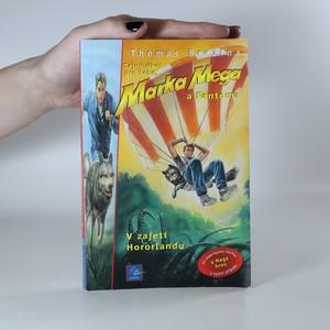 náhled knihy - V zajetí Hororlandu. Tajný úkol pro tebe, Marka Mega a Fantoma. 4. díl
