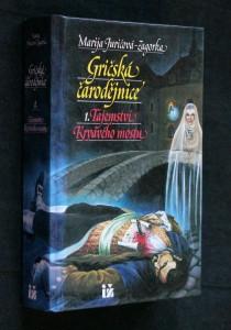 náhled knihy - Gričská čarodějnice. 1., Tajemství krvavého mostu