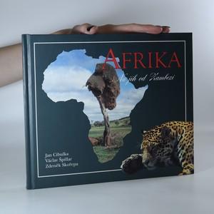 náhled knihy - Afrika. Na jih od Zambezi