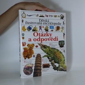 náhled knihy - Dětská ilustrovaná encyklopedie. Otázky a odpovědi